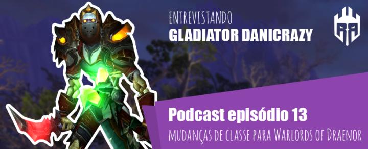 rogues entrevista gladiator danycrazy pvp