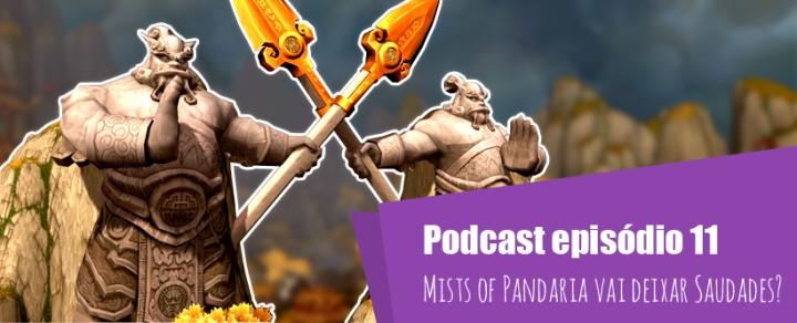 rogues podcast 11 mists of pandaria vai deixar saudades